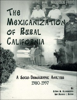 The Mexicanization of Rural California
